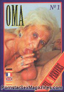 Oma 1 - Senior Sex Magazine made in Germany : Grannies XXX. Price : $45